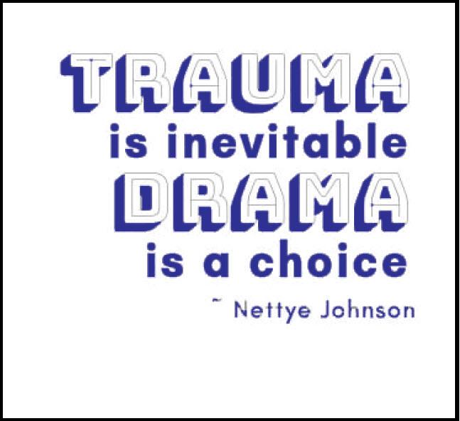 Drama Vs. Trauma